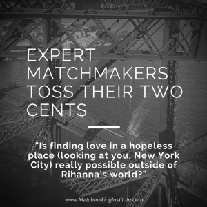 Expert Matchmakers Toss Their Two Cents